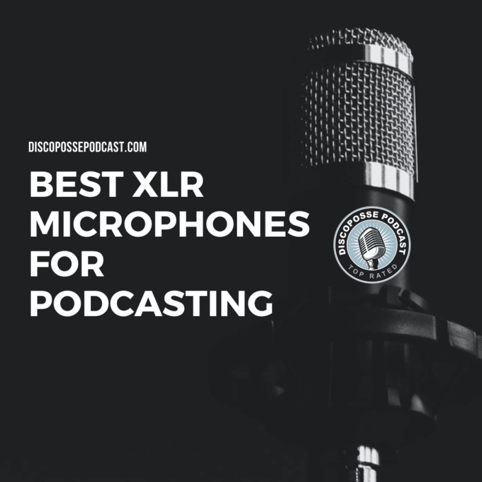 Best XLR Microphones for Podcasting
