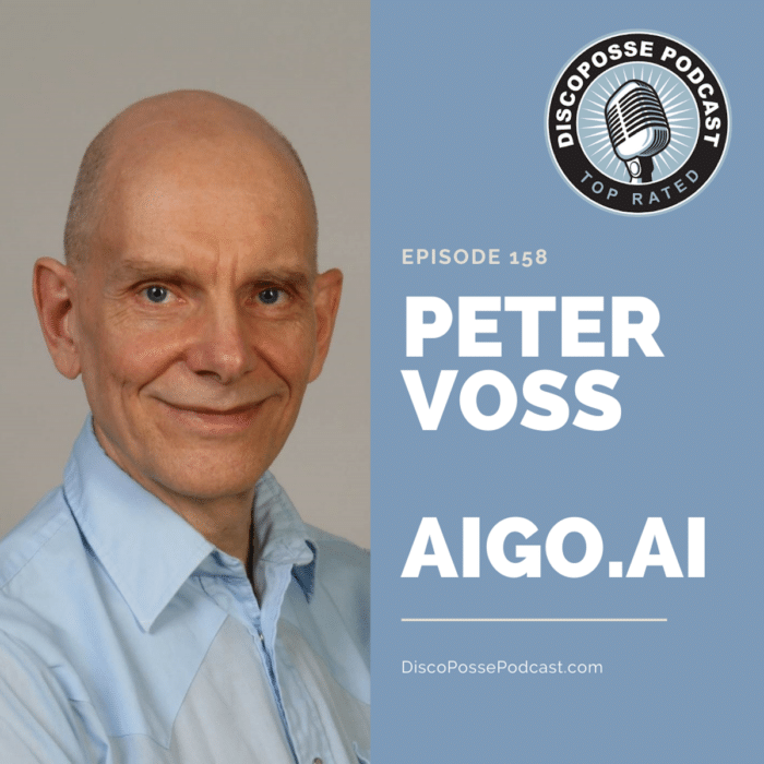 Ep 158 Artificial General Intelligence with Aigo.ai founder, Peter Voss