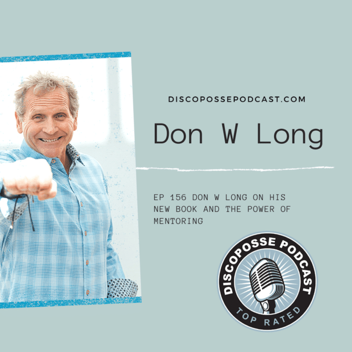 Ep 156 Don W Long on His New Book and the Power of Mentoring