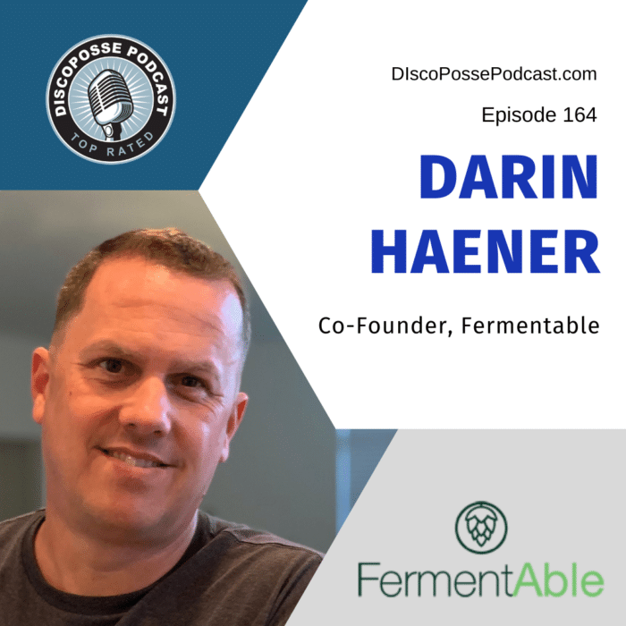 Ep 164 Darin Haener of FermentAble on the Science of Brewing and Bootstrapping a Startup