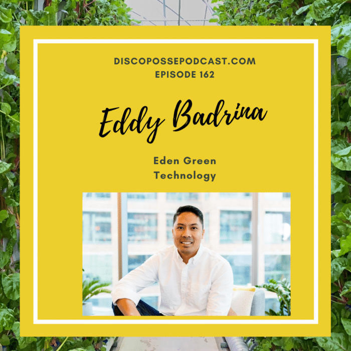 Ep 162 Vertical Farming and Doing Good with Eddy Badrina of Eden Green Technology