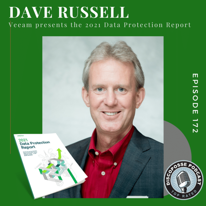 Ep 172 – Dave Russell Unpacks the Data Protection Report and More from Veeam Software