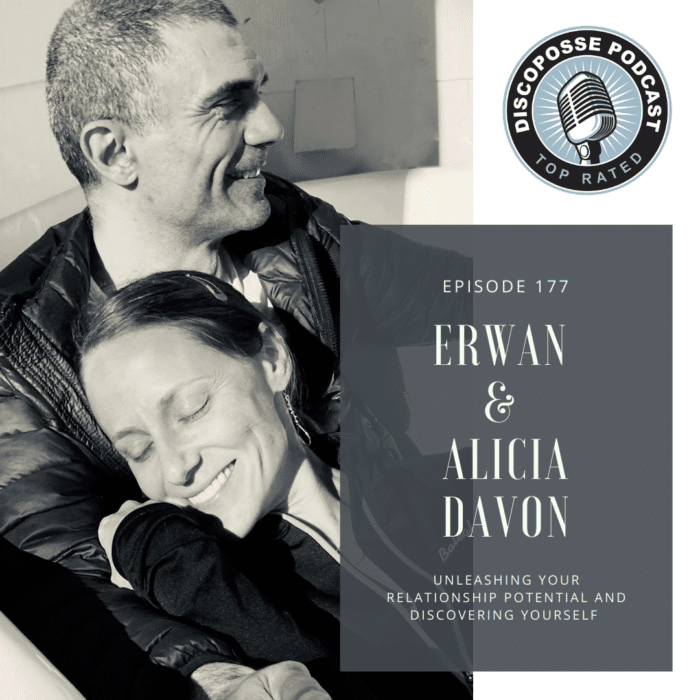 Ep 177 Erwan and Alicia Davon on Secrets to Strong Relationships and Discovering the Best in Yourself and Each Other